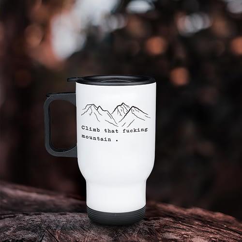 Cana termos personalizata climb that fucking mountain, 02