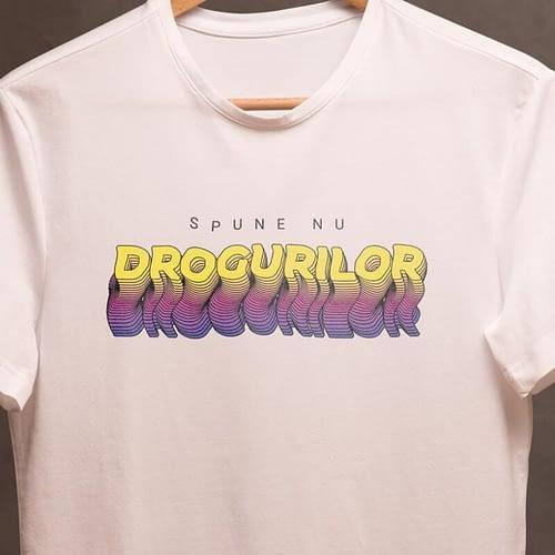 tricou personalizat cu text, spunde nu drogurilor, 03